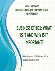 Class #1 Business Ethics - What n Why It Is Important.ppt