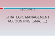Lecture 2_Strategic Management Accounting 1