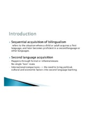 The Later Development of Bilingualism