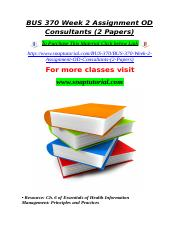 BUS 370 Week 2 Assignment OD Consultants (2 Papers).doc