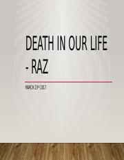 Death in our life Raz March 23rd.pptx
