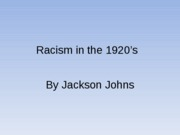 Racism in the 1920�s