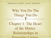 GLTC 220 The Heart of the Matter (Dr. Tim Clinton, Class 1)