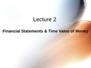 _2 Financial Statements & Time Value of Money