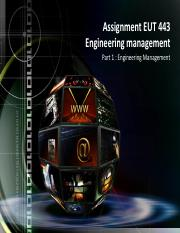 ASSIGNMENT EUT 443 PART 1  ENG MANAGEMENT.pdf