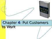 Chapter 4 - Put customers to work