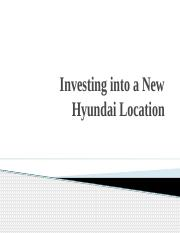 Investing into a New Hyundai   Location.pptx