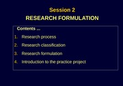 Session 2 - RESEARCH FORMULATION