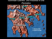 Classics 2300 Lecture Slides Isthmian Games: 3rd Festival in the Periodos