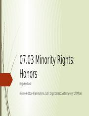 07.03 Minority Rights_ Honors.pptx