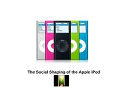 7 The Political, Economic and Cultural Shaping of the Apple iPod