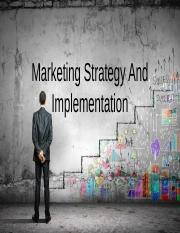 Marketing Strategy And Implementation
