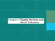 Chap007_Equity Markets and Stock Valuation(1)