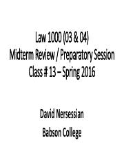 LAW 1000 - Class 13 - Midterm Exam Prep Review.pdf