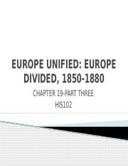 CHAPTER 19 PART THREE EUROPE UNIFIED EUROPE DIVIDED
