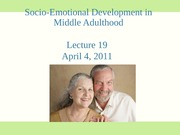 Lecture 19 Midlife Socio-Emotional Dev 2010 student slides