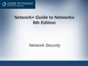 Network+ 6th Edition - Chapter 11