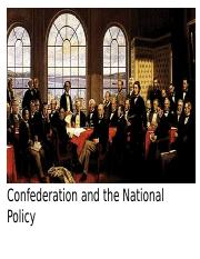 Lecture 10 - Confederation and Policy