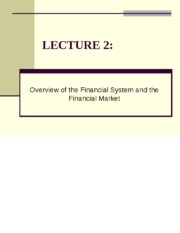 LECTURE 2 Overview of the Financial System (The Financial Market).pptx