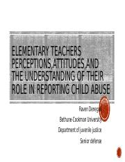Elementary teachers perceptions,attitudes,And the understanding of their role (1) (1) (1).pptx