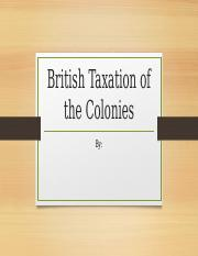 British Taxation of the Colonies.pptx