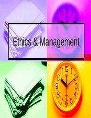 CE Topic 2- Ethics and Management.ppt