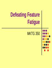 Feature Fatigue - Outline