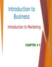 Introduction to Business - Chapter 5 - Introduction to Marketing
