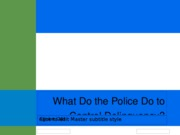 (20 What Do the Police Do to Control Delinquency
