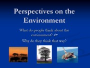 Environmental Perspectives (Class 3)(Blackboard)