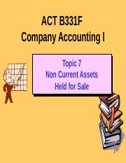 ACT B331F Topic 7 NCA Held for Sale 2015.pptx
