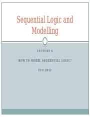 Lecture06_Sequential Logic and Modelling.pptx