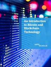 Intro to Bitcoin and Blockchain Kaye Scholer