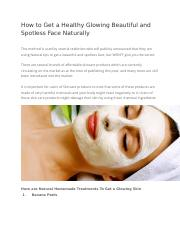 How to Get a Healthy Glowing Beautiful and Spotless Face Naturally.docx