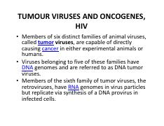 TUMOUR VIRUSES AND ONCOGENES HIV
