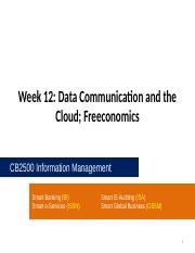 CB2500 - Week12 - Data Communication and the Cloud_ Freeconomics