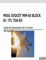 Misil Exocet MM-40 BIII e ITL 70A Block III.pptx