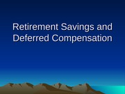 2012.13 Retirement Savings and Deferred Compensation