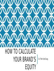 HOW TO CALCULATE YOUR BRAND'S EQUITY.pptx