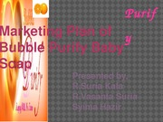 Marketing Plan of Bubble Purify Baby  Soap1