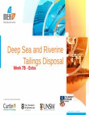 Week 7 - Lecture 7B  Deep Sea and Riverine Tailings Disposal