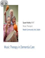 Susan_Hurley_-_Music_Therapy_and_Dementia_10.11.17.pdf