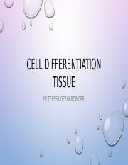 Cell differentiation tissue project powerpoint.pptx