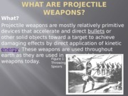 Projectile Weapons slide show