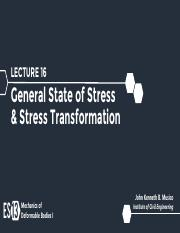 Lecture 16 - General State of Stress & Stress Transformation.pdf