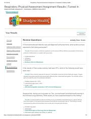 Respiratory Physical Assessment Assignment _ Review QuestionsCompleted _ Shadow Health.pdf