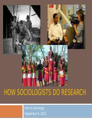 How Sociologists Do Research (SOC 110.08 and SOC 110.07)
