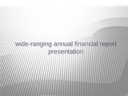 ACC 548 Week 4 Individual Assignment Comprehensive Annual Financial Report Presentation