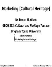 GEOG 353 W16 - Lecture 12 - Marketing [Cultural Heritage] (Full Notes)