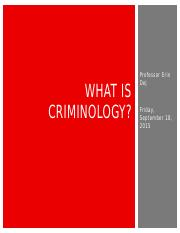 Lecture 2 - What is criminology.pptx